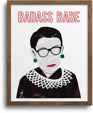 Load image into Gallery viewer, RBG - Badass Babe Prints