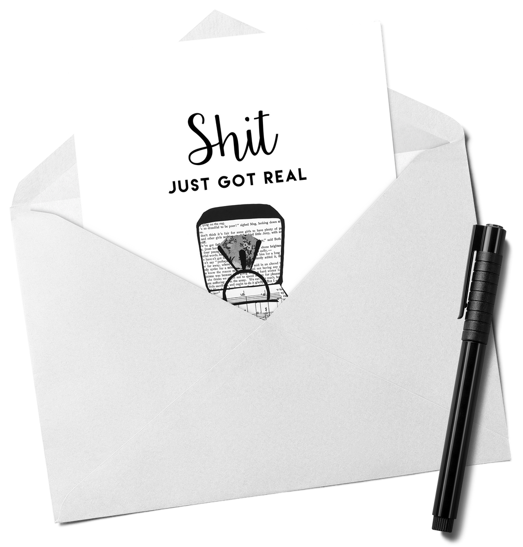 Shit Just Got Real Engagement Card