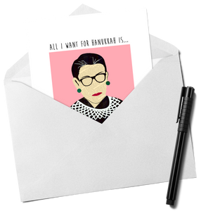 RBG - All I Want for Hanukkah Card