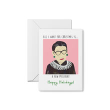 Load image into Gallery viewer, RBG - All I Want for Christmas Card