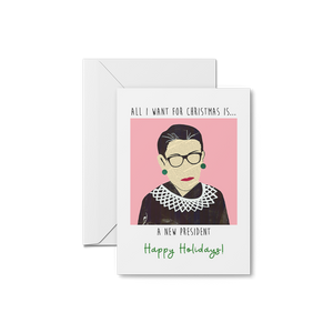 RBG - All I Want for Christmas Card
