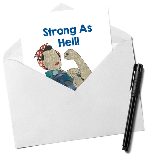 Rosie The Riveter Strong As Hell Card