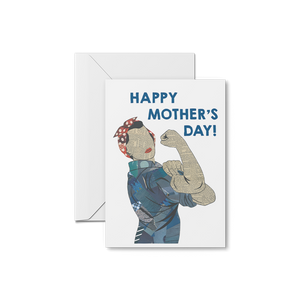 Rosie the Riveter Mother's Day Card