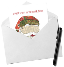 Load image into Gallery viewer, Santa - I Don't Believe You Either Christmas Card