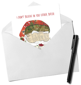 Santa - I Don't Believe You Either Christmas Card