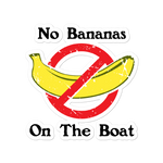 "Sticker Decal ""No Bananas On The Boat"""