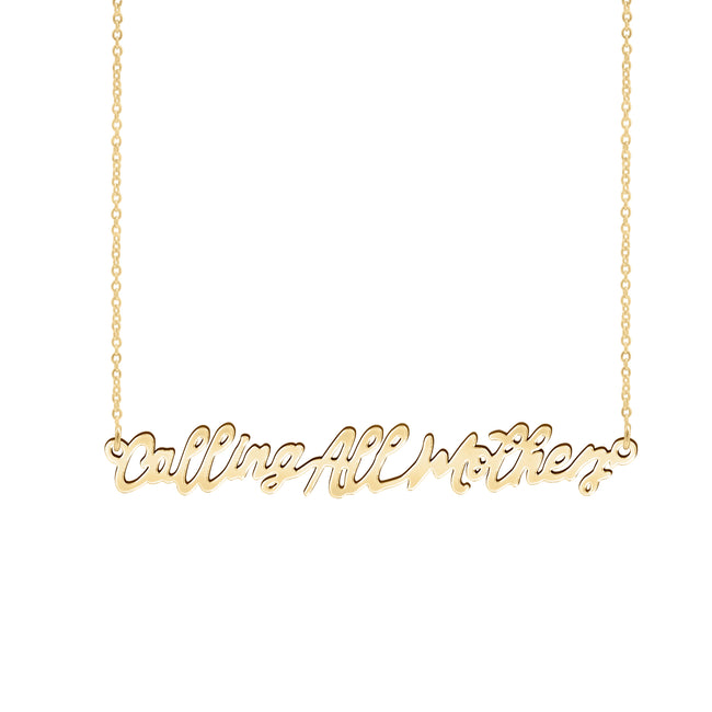 Calling All Mothers Necklace