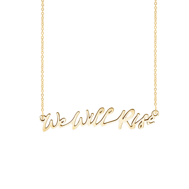 We Will Rise Necklace