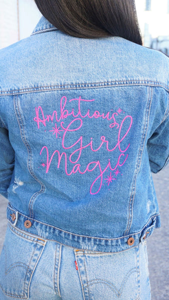 Ambitious Girl Magic Denim Jacket - Ambition Is The New Pink
