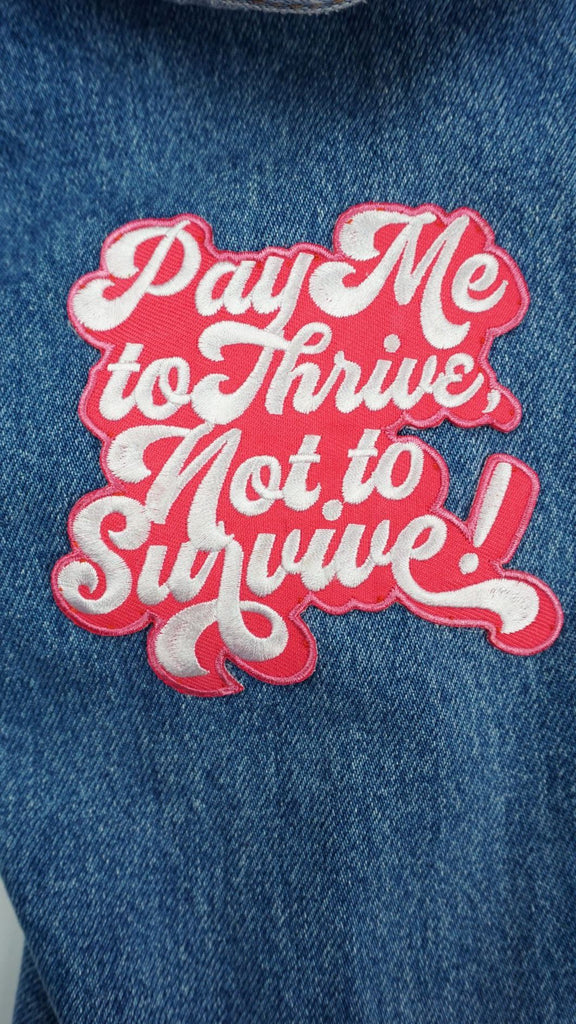 Pay Me To Thrive Patch - Ambition Is The New Pink