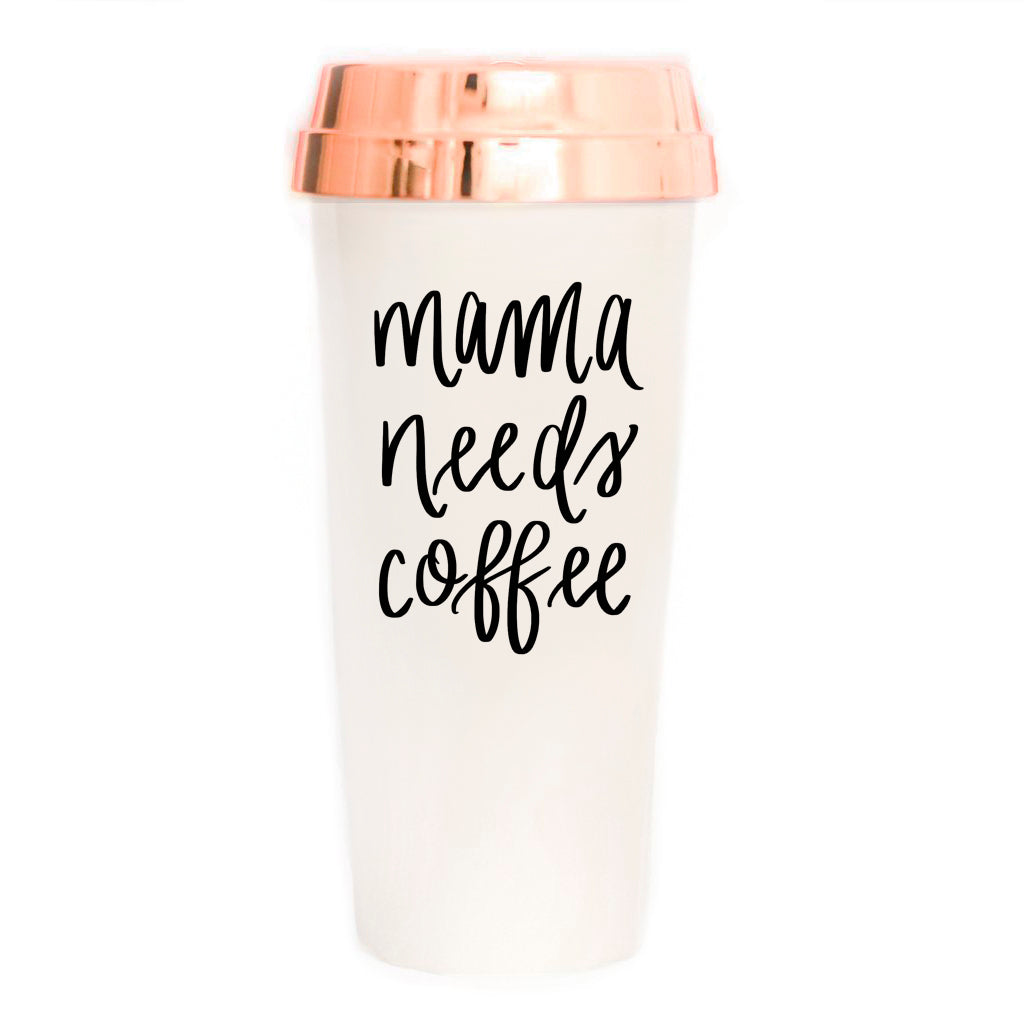 Sweet Water Decor - Mama Needs Coffee Travel Mug