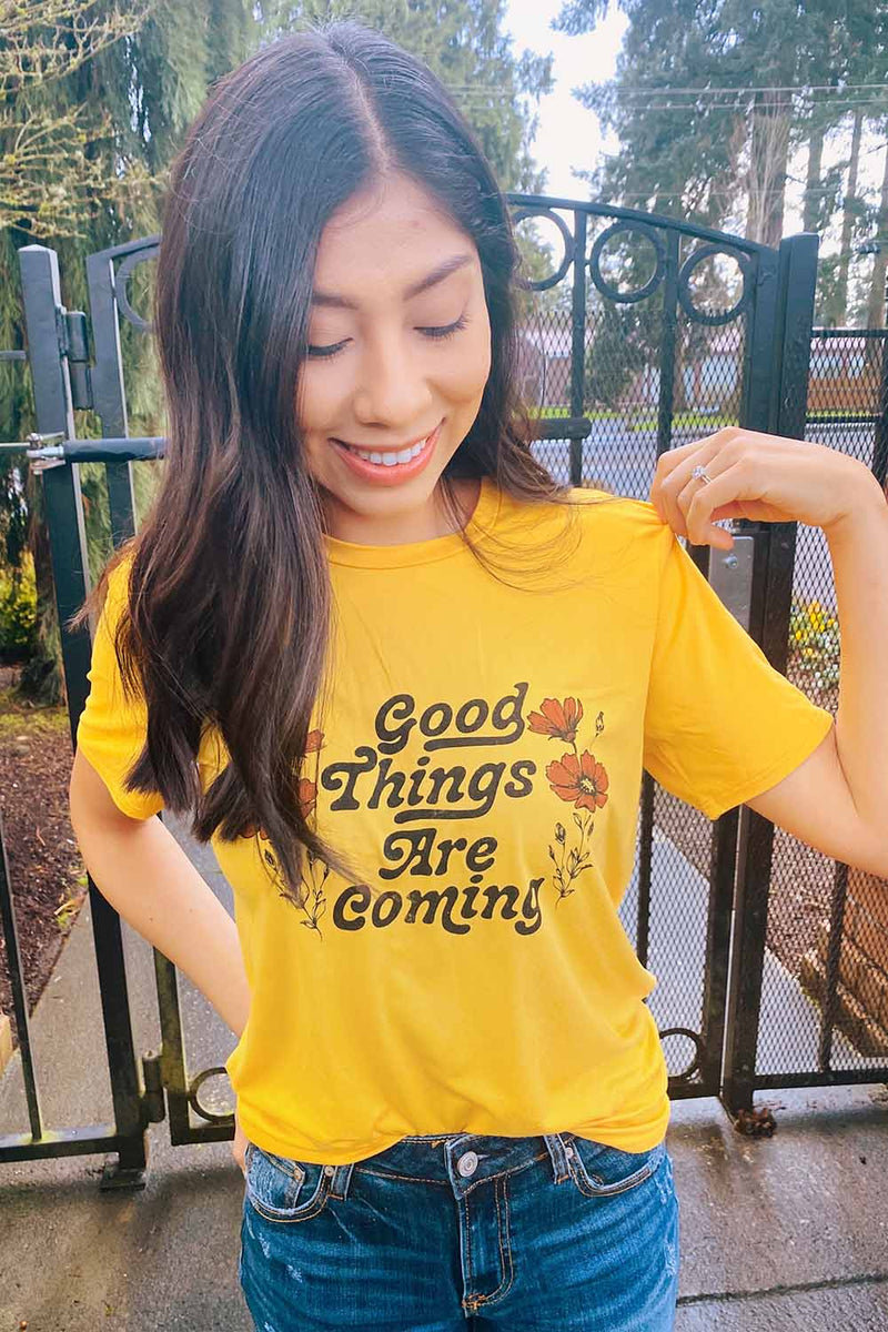 Terra Cotta- Good Things Are Coming Tee