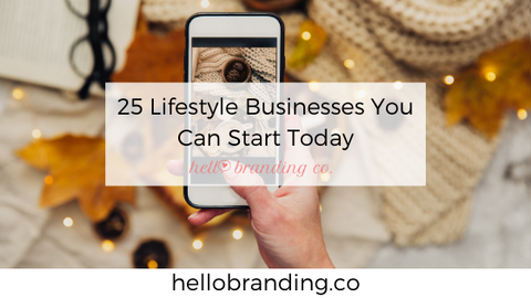 25 lifestyle businesses to start today