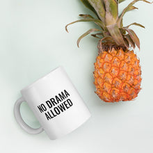"Load image into Gallery viewer, ""No Drama Allowed"" Coffee Mug"