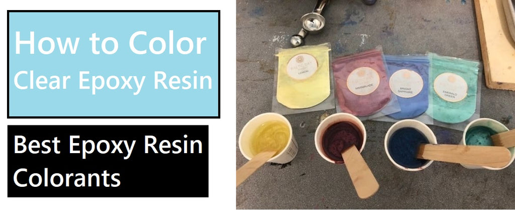 how to color clear epoxy resin
