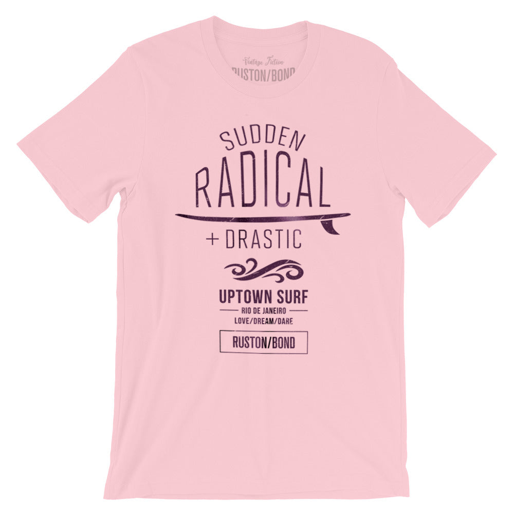 "A stylish retro graphic t-shirt for UPTOWN SURF, featuring a surfboard and the words ""Sudden Radical Drastic"" by fashion brand RUSTON/BOND, for Wolfsaint.net"