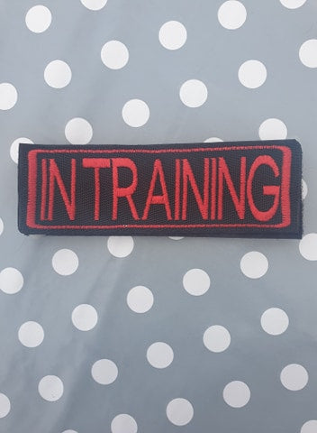 "Embroidered Velcro Harness Patch ""In Training"""