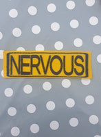 "Embroidered Velcro Harness Patch ""Nervous"""