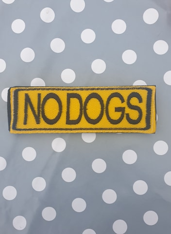 "Embroidered Velcro Harness Patch ""No Dogs"""