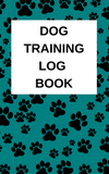 Dog Training Log Book