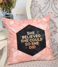 She Believed Cushion Cover
