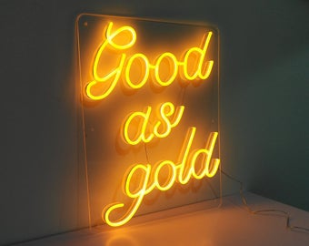 Good as Gold Neon Light