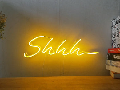 Shhh Neon Sign