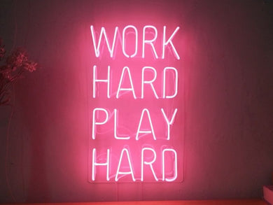Work Hard Play Hard Neon Light