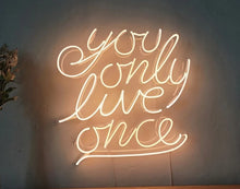 You Only Live Once Neon Light