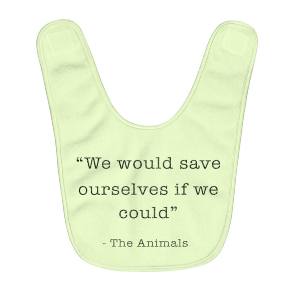 Baby | Save Ourselves | Fleece Baby Bib