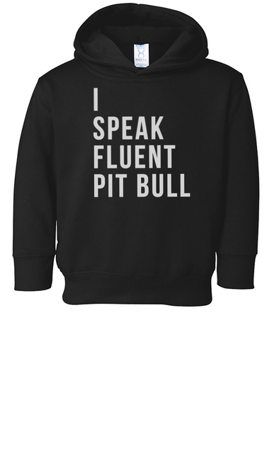 Toddler | Fluent Pit Bull | Hoodie