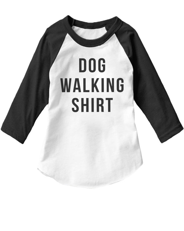 Toddler | Dog Walking Shirt | Raglan