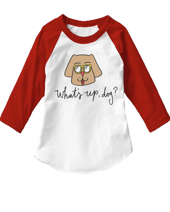 Toddler | What Up Dog | Raglan