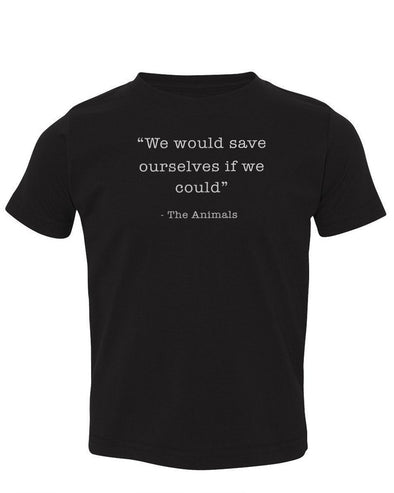 Toddler | Save Ourselves | Tee