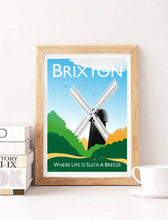 Load image into Gallery viewer, A vintage style poster of Brixton in London with the Brixton's iconic windmill.   Designed by independent artist Tim Johnson in London. Available in A4 and A3.   Unmounted and unframed high quality print. shipped within UK via courier.   Mounting and framing options available.