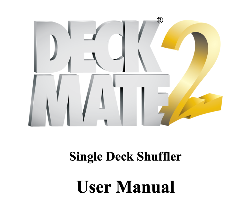 ShuffleMaster Deck Mate 2 Operating Manual