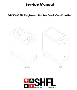 ShuffleMaster Deck Mate 1 Service Manual