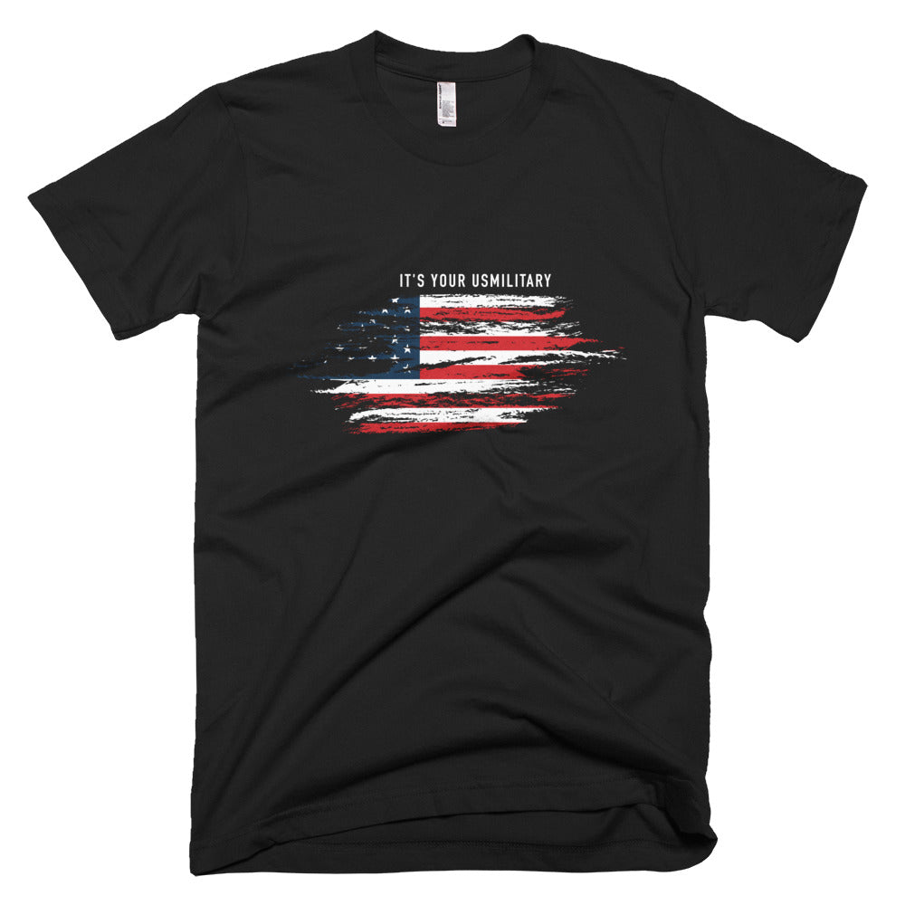 It's Your USMilitary American Flag T-Shirt