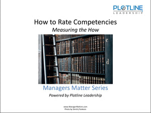 How to Rate Competencies: Measuring the How