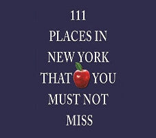111 Places to Visit in New York