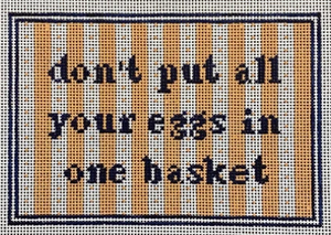 KCD5019 Don't Put Your Eggs in One Basket
