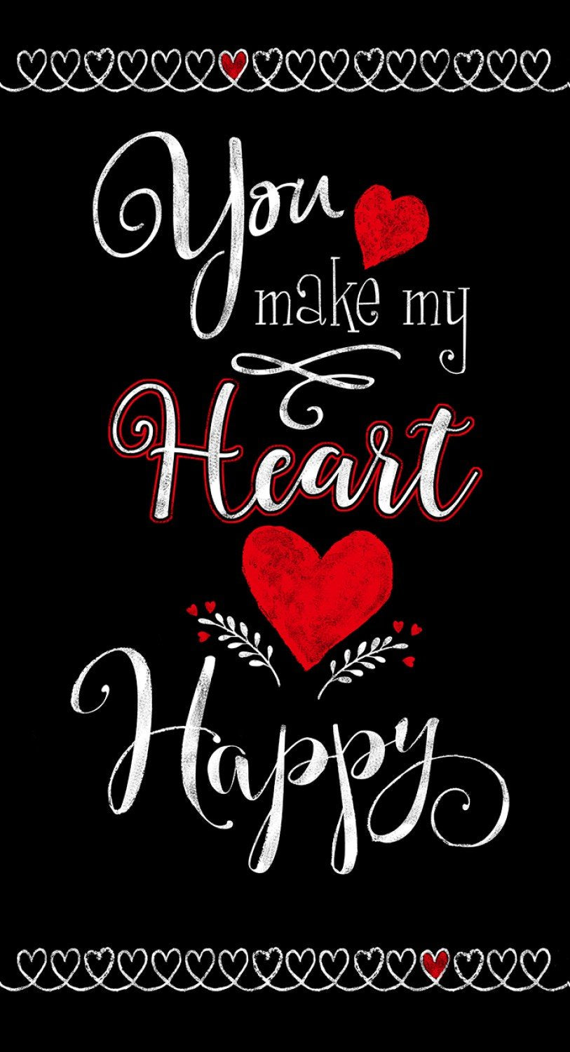 You Make My Heart Happy Panel from Timeless Treasures  C7740