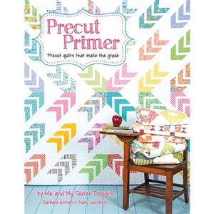 Precut Primer Quilt Book Me and My Sister Designs for It's Sew Emma #ISE-907