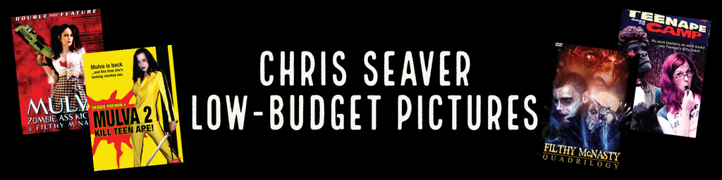 CHRIS SEAVER - LOW-BUDGET PICTURES
