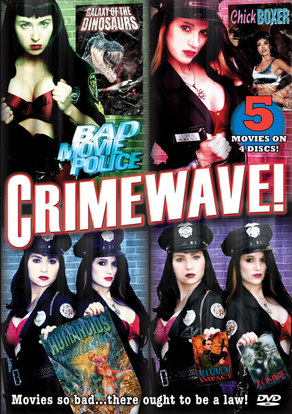Bad Movie Police: Crimewave!