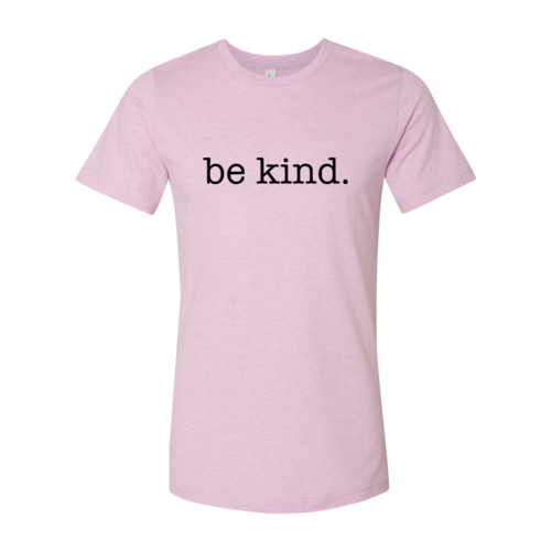 Be Kind Shirt - Complete Kid Shop