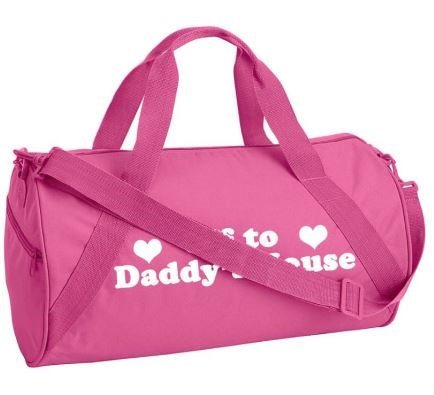 AO - DUFFEL - OFF TO DADDY'S HOUSE