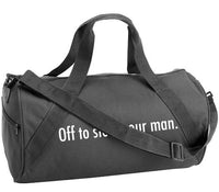 AO - DUFFEL - OFF TO STEAL YOUR MAN
