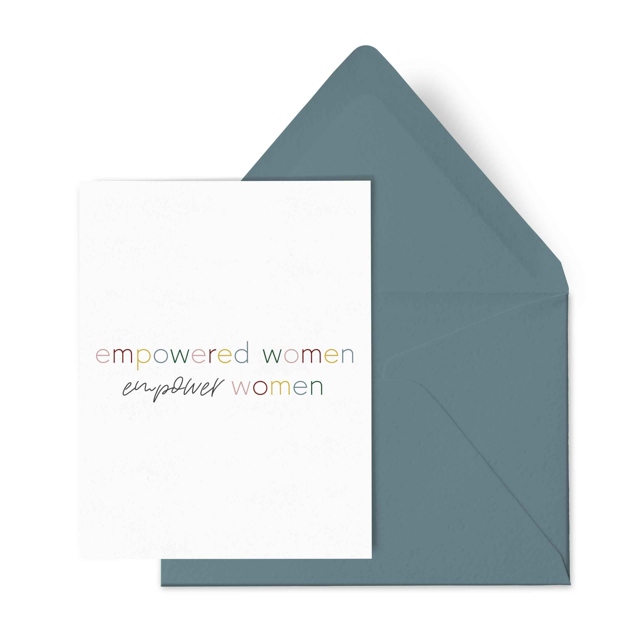 Empowered Women Empower Women Card