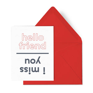 I Miss You Friend Card